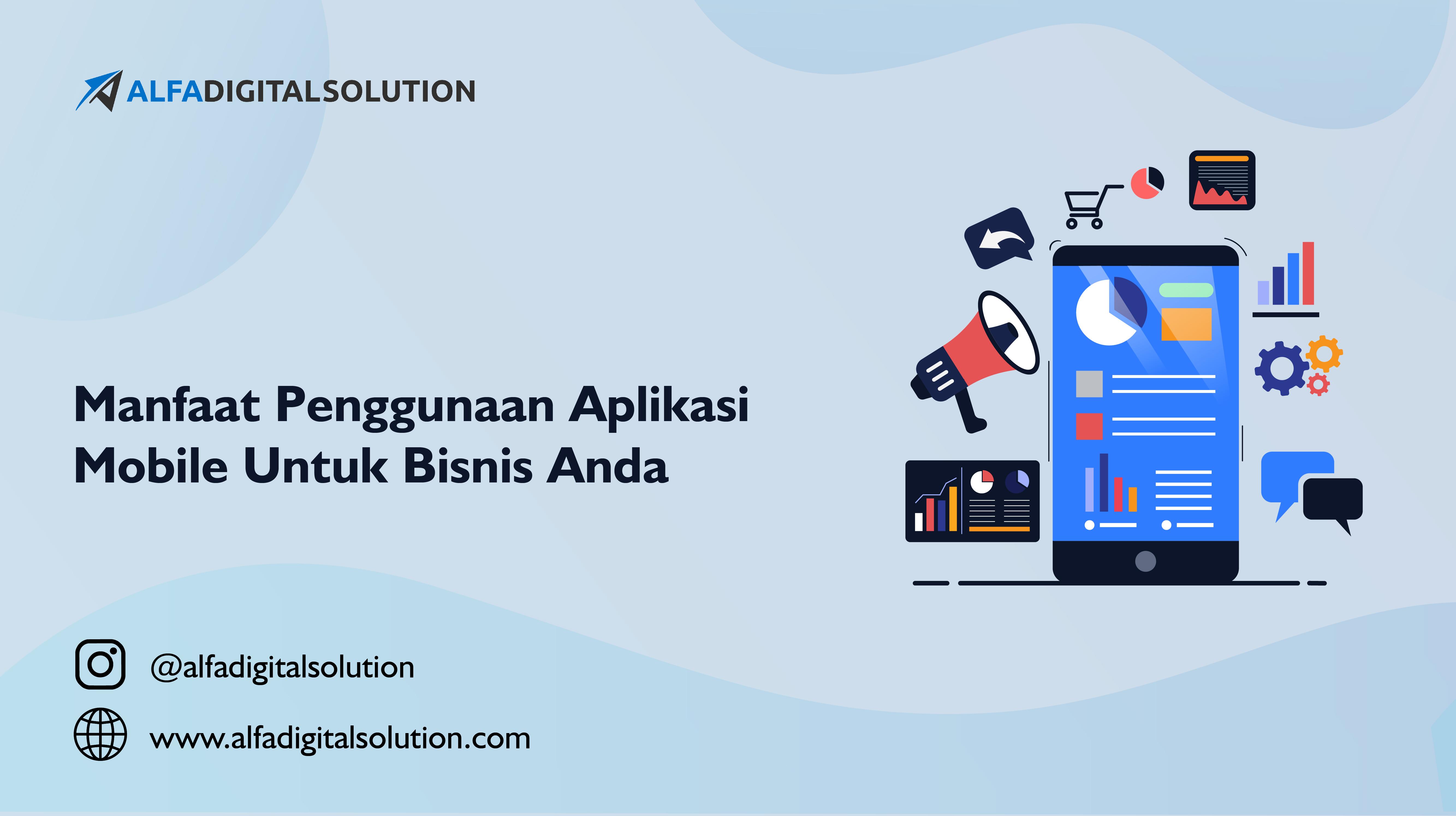 Manfaat Penggunaan Aplikasi Untuk Bisnis Anda