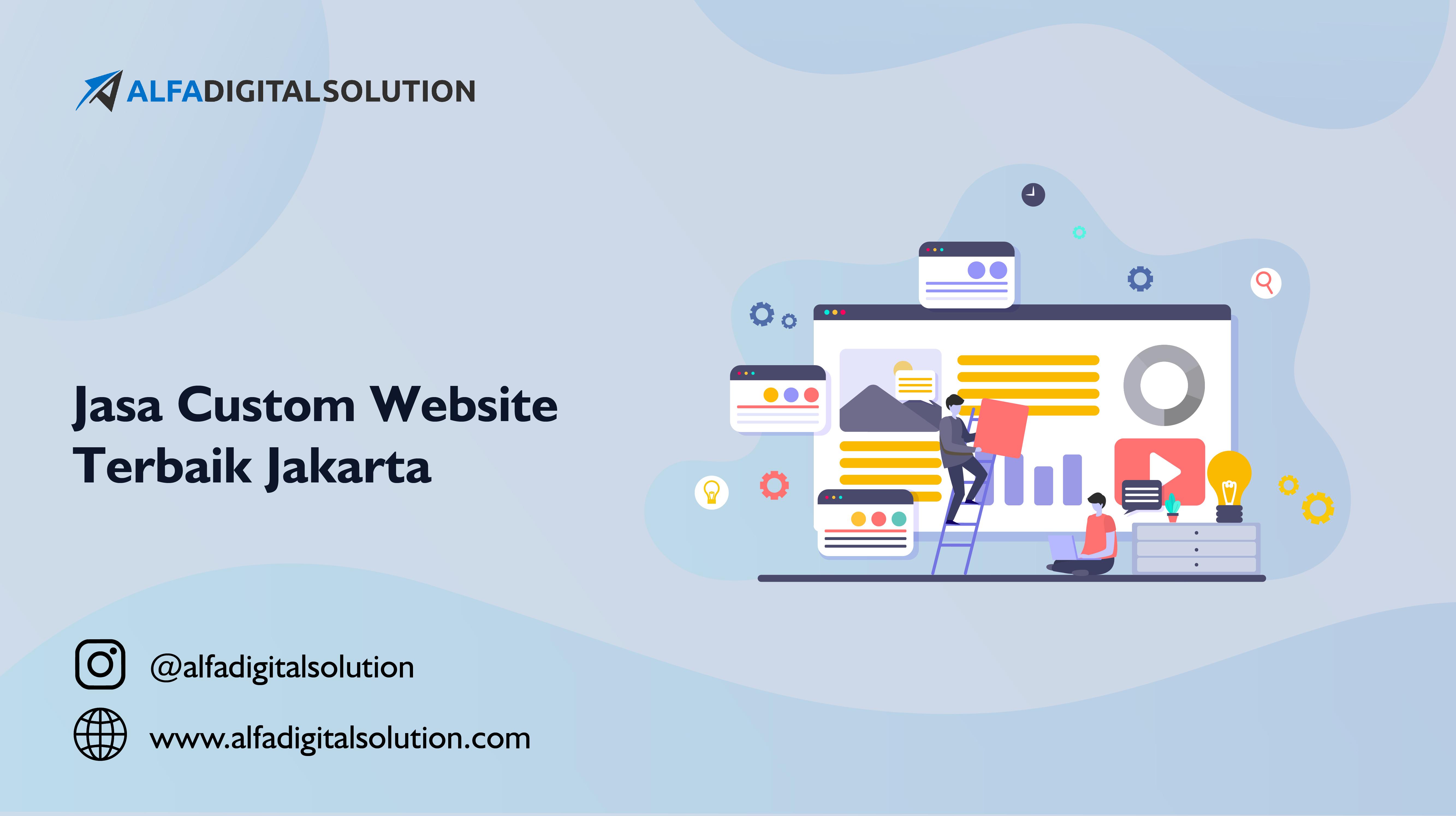 Jasa Custom Website Terbaik Jakarta Terpercaya dan Cepat